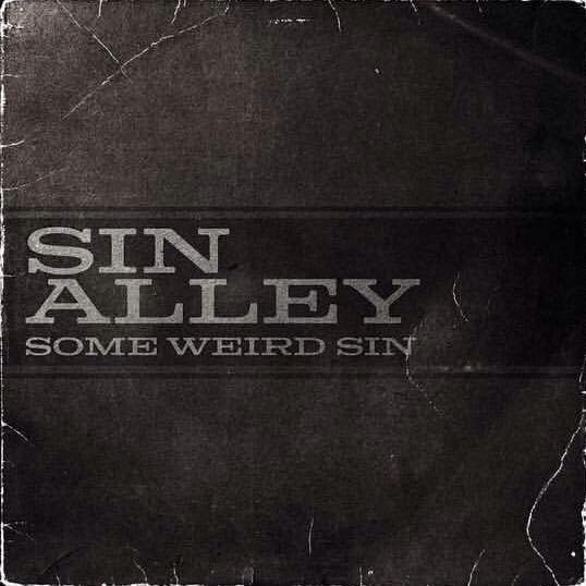 Listen to Sin Alley's Some Weird Sin EP with Peter Hayes on Spotify/YouTube! 1